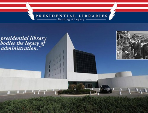 Presidential Libraries:  Building A Legacy